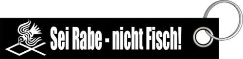Sei Rabe Nicht Fisch Wikinger Germanen Schlüsselanhänger Schlüsselband Lanyard