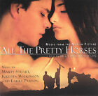 All the Pretty Horses [Original Soundtrack] by Original Soundtrack (CD, Jan-2001, Sony Classical)