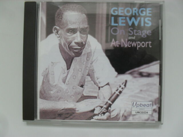 GEORGE LEWIS on stage and at NEWPORT. upbeat urcd 224. VERY GOOD CONDITION