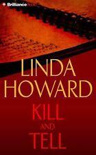 Kill and Tell by Linda Howard (2016, CD, Abridged)