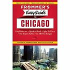 Frommer's EasyGuide to Chicago by Kate Silver (Paperback, 2014)