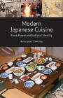 Modern Japanese Cuisine: Food, Power and National Identity by Katarzyna J Cwiertka (Paperback / softback)