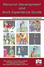 Personal Development and Work Experience Guide: Personal, Learning and Thinking Skills for the 21st Century by Cambridge Occupational Analysts Ltd (Paperback, 2011)