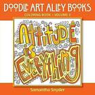 Attitude Is Everything: Coloring Book by Aka Associates (Paperback, 2015)