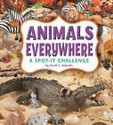Animals Everywhere: A Spot-It Challenge by Sarah L Schuette (Hardback, 2010)
