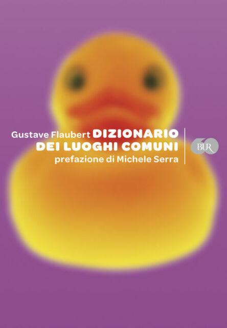 Gustave Flaubert - Dizionario dei Luoghi Comuni A1