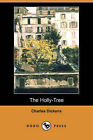 The Holly-Tree (Dodo Press) by Charles Dickens (Paperback / softback, 2007)