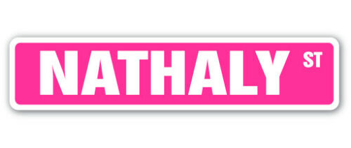 NATHALY Street Sign Childrens Name Room Decal Indoor//Outdoor