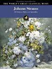 The World's Great Classical Music: Johann Strauss - Intermediate/Advanced Piano by Hal Leonard Corporation (Paperback, 2009)
