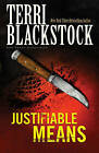 Justifiable Means by Terri Blackstock (Paperback, 1996)