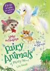 Fairy Animals of Misty Wood: Mia the Mouse, Poppy the Pony, and Hailey the Hedgehog Bindup by Lily Small (2016, Paperback)