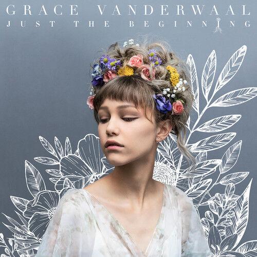 Just The Beginning - Grace Vanderwaal (CD New)