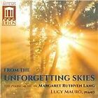 Margaret Ruthven Lang - : From the Unforgetting Skies (2013)