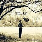 Mary Hampton - Folly (2011)