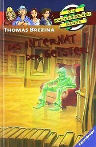 Die-Knickerbocker-Bande-57-Das-Internat-der-Geister-von-Buch-Zustand-gut