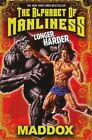 The Alphabet of Manliness by Maddox (Paperback / softback)
