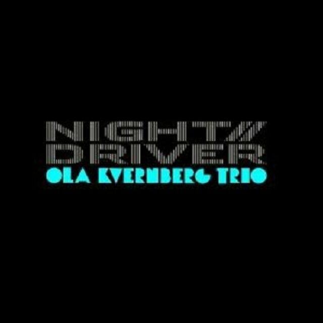 "OLA KVERNBERG TRIO ""NIGHT DRIVER"" CD NEUWARE"