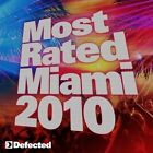 Most Rated Miami 2010 by Various Artists (CD, Mar-2010, 2 Discs, Defected)