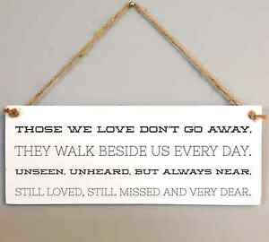 107 Those We Love Dont Go Away Quote Plaque Loved Ones Lost