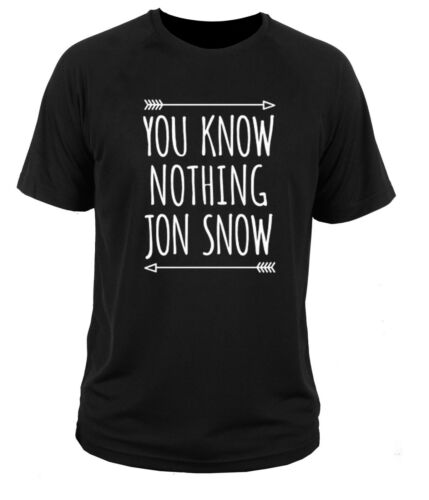 T shirt t-shirt You know nothing jon snow game of thrones funny