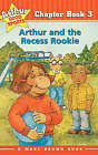 Arthur and the Recess Rookie by Marc Brown (Paperback / softback, 2001)