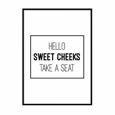 Hello Sweet Cheeks Have A Seat Bathroom Print Minimalist Typography Poster