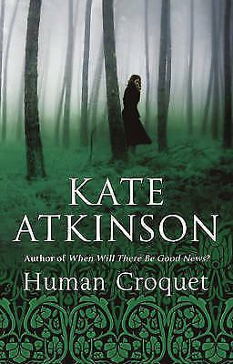 1 of 1 - Human Croquet, Kate Atkinson | Paperback Book | Acceptable | 9780552996198