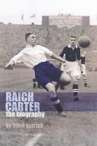Raich-Carter-the-Biography-The-Story-of-One-of-England-039-s-Greatest-Footballers