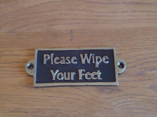 Please Wipe Your Feet Hand Casted Black /& Gold Door Sign //Pub Metal Plaque