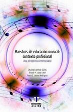 MAESTROS DE EDUCACI=N MUSICAL/ TEACHERS MUSIC EDUCATION - QUILES, OSWALDO LORENZ