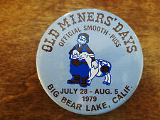1979 Big Bear Lake California Old Miners Days Pinback Button CA Official Puss