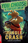 Jungle Crash by Simon Chapmen (Paperback, 2013)