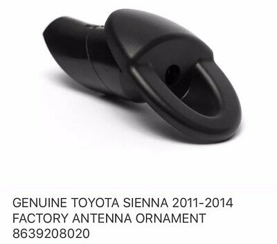 GENUINE TOYOTA SIENNA 2014 FACTORY ANTENNA ORNAMENT 8639208020