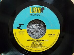 RARE NORTHERN SOUL-LION 164-WE THE PEOPLE-MAKING MY DAYDREAM REAL-45-NICE!
