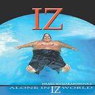Alone in IZ World by Israel Kamakawiwo'ole (CD, Sep-2001, BigBoy Records (Hawaii))