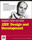 Expert One-on-one J2EE Design and Development by Rod Johnson (Paperback, 2002)