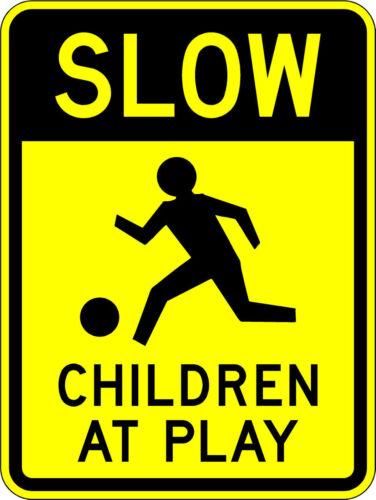 10 Year 3M Warranty. Children at Play 18 x 24 Warning sign