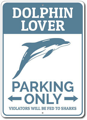 Dolphin Sign Dolphin Lover Parking Sign Gift for Dolphin Lover ENSA1002500