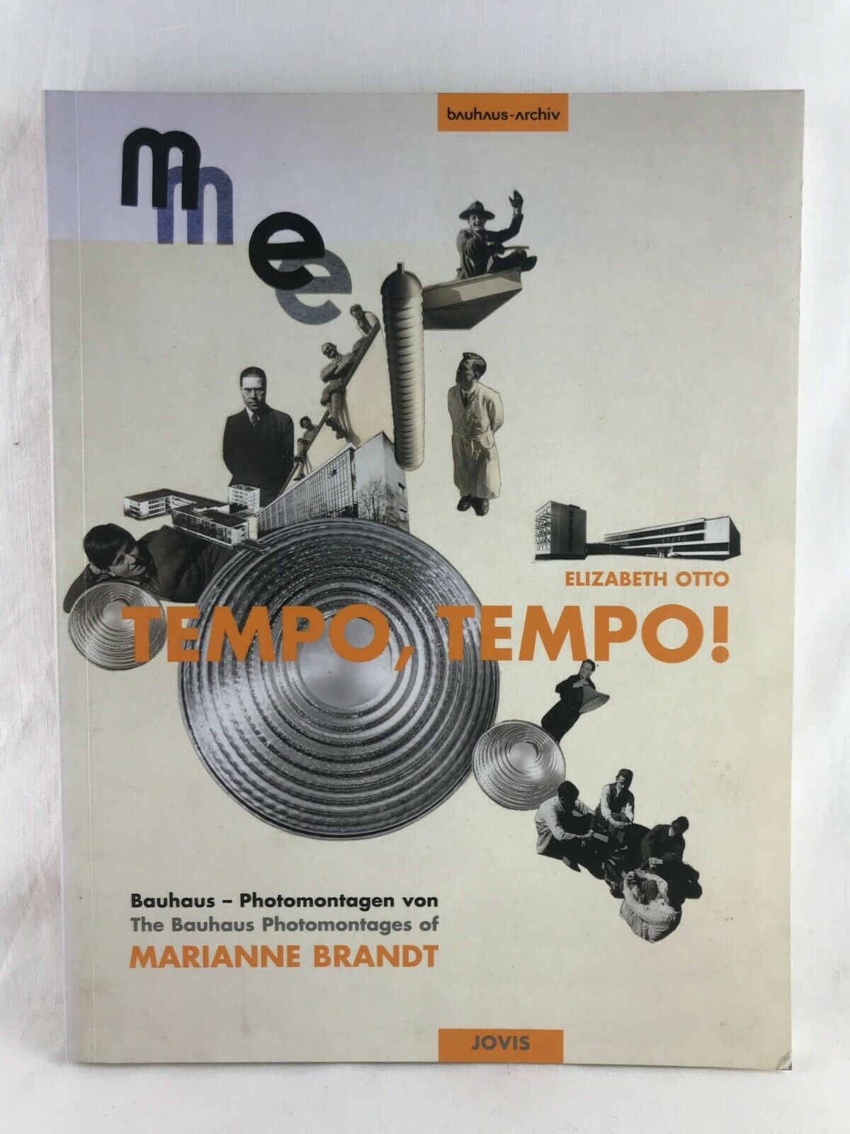 BRANDT - Tempo Tempo - Bauhaus Photomontagen - Jovis 2005