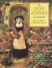 The Jane Austen Cookbook by Maggie Black, Deirdre Le Faye (Paperback, 2002)