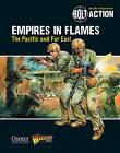 Bolt Action: Empires in Flames: The Pacific and Far East by Warlord Games (Paperback, 2015)