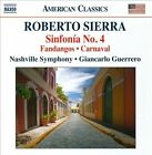 Roberto Sierra: Sinfon¡a No. 4; Fandangos; Carnaval (CD, Nov-2013, Naxos (Distributor))