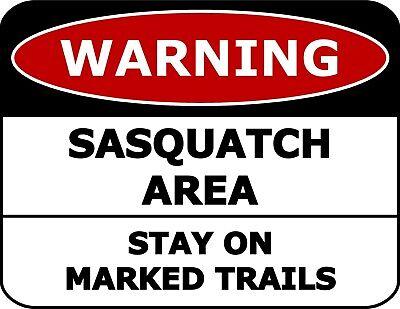 Warning Bigfoot Sightings Laminated Funny Sign sp706