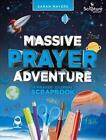 Massive Prayer Adventure 9781785064081 by Sarah Mayers Spiral Bound