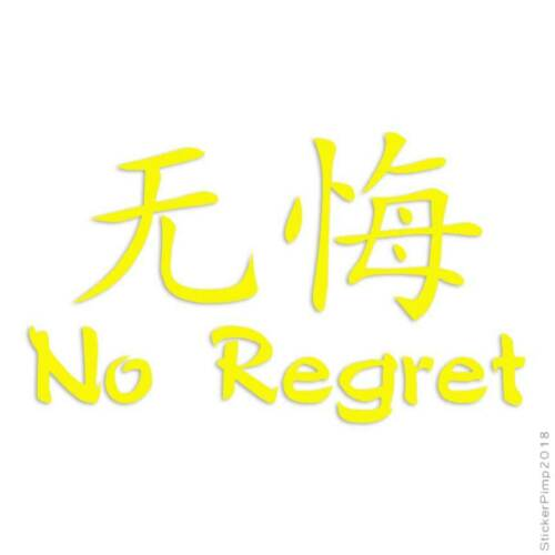 No Regret Chinese Symbols Decal Sticker Choose Color Size #2665