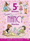Fancy Nancy: 5-Minute Fancy Nancy Stories by Jane O'Connor (Hardback, 2015)