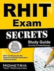 RHIT Exam Secrets Study Guide : RHIT Test Review for the Registered Health Information Technician Exam (2015, Paperback)