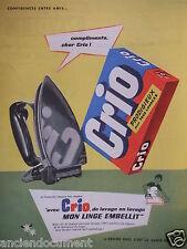 PUBLICITÉ 1958 CRIO DE LAVAGE EN LAVAGE MON LINGE EMBELLIT - FER - ADVERTISING