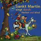Sankt Martin singt durch Herbst und Wind von Verschiedene Interpreten (Hrsh.Stephen Janetzko),Verschiedene Interpreten (2016)