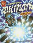 The Shocking World of Electricity with Max Axiom, Super Scientist by Liam O'Donnell (Paperback / softback)